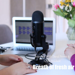 A Radio Interview With David Frome & Leslie Reichert