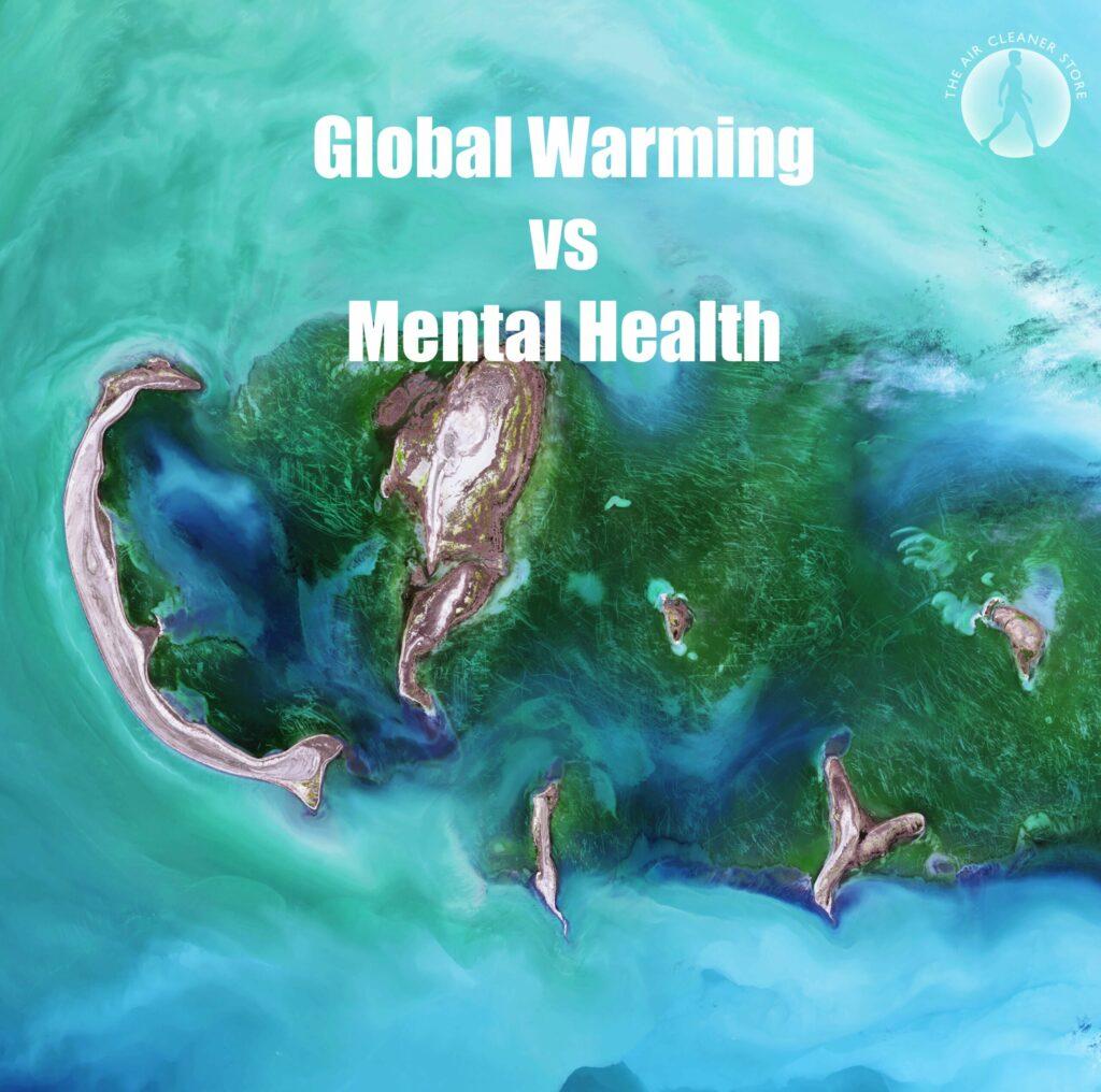 Global Warming vs Mental Health