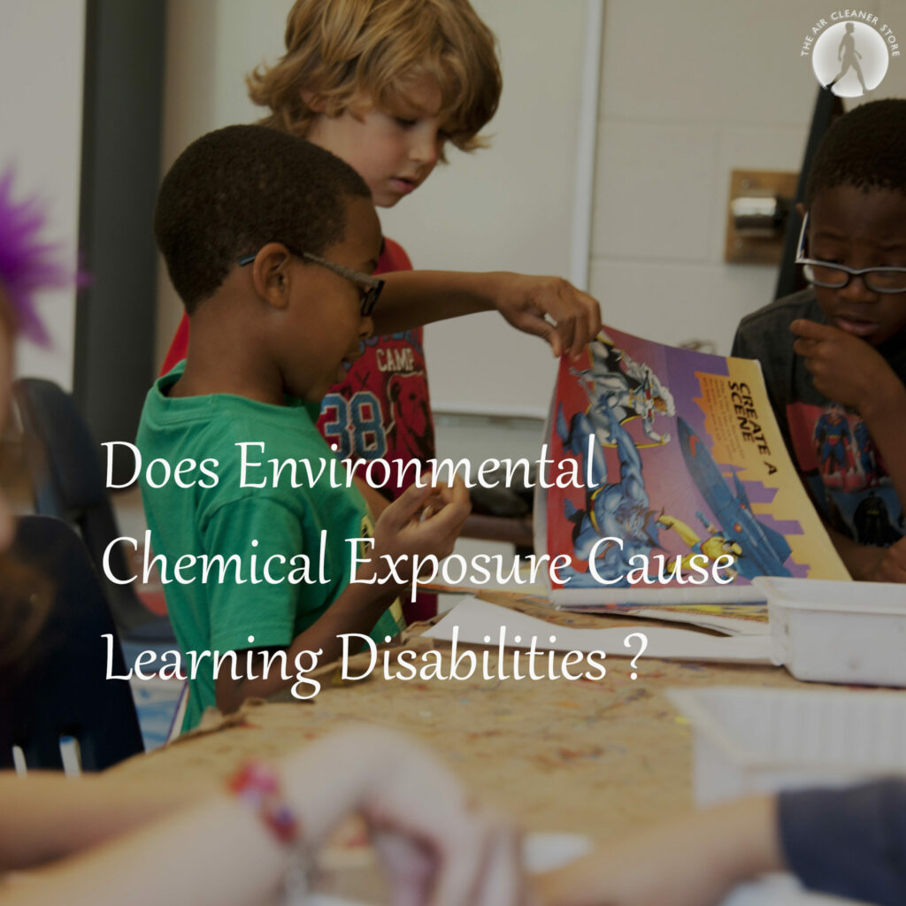 Environmental Chemicals and Learning Disabilities